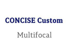 CONCISE Custom Multifocal